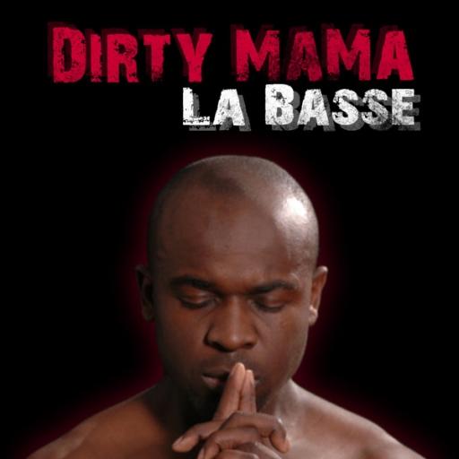 Dirty MaMa